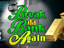 Игровой слот Mega Spins Break Da Bank Again